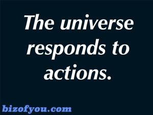 universe responds