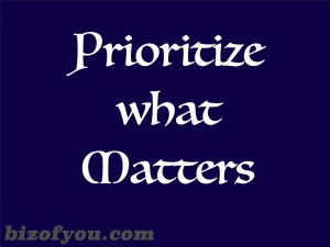 Prioritize what matters