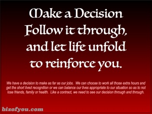 Decide and Follow